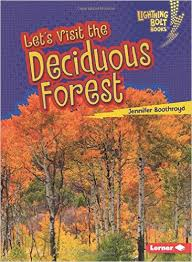 Biome Explorers: Lets Visit the Deciduous Forest - P