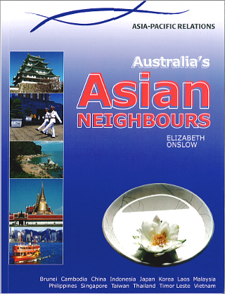 Australia in Asia-Pacific: Australia's Asian Neighbours