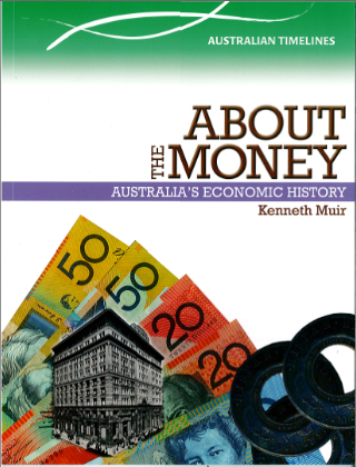 About the Money: Australian Economic History