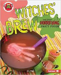Witches' Brew and Other Horrifying Party Foods -  - Little Kitchen of Horrors