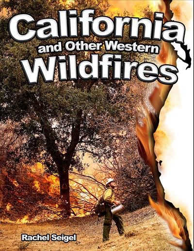 California and Other Western Wildfires: Disaster Alert!