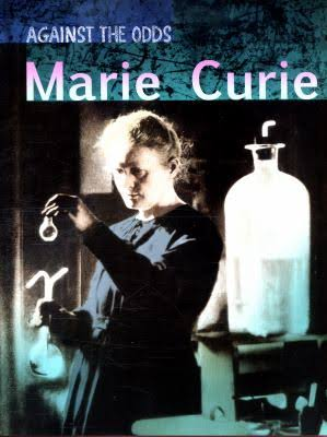Against The Odds: Marie Curie