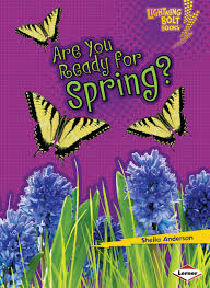 Are You Ready for Spring? Our Four Seasons (Lightning Bolt Books)