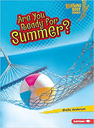 Are You Ready for Summer?: Our Four Seasons (Lightning Bolt Books)