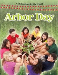 Arbor Day: Celebrations in My World