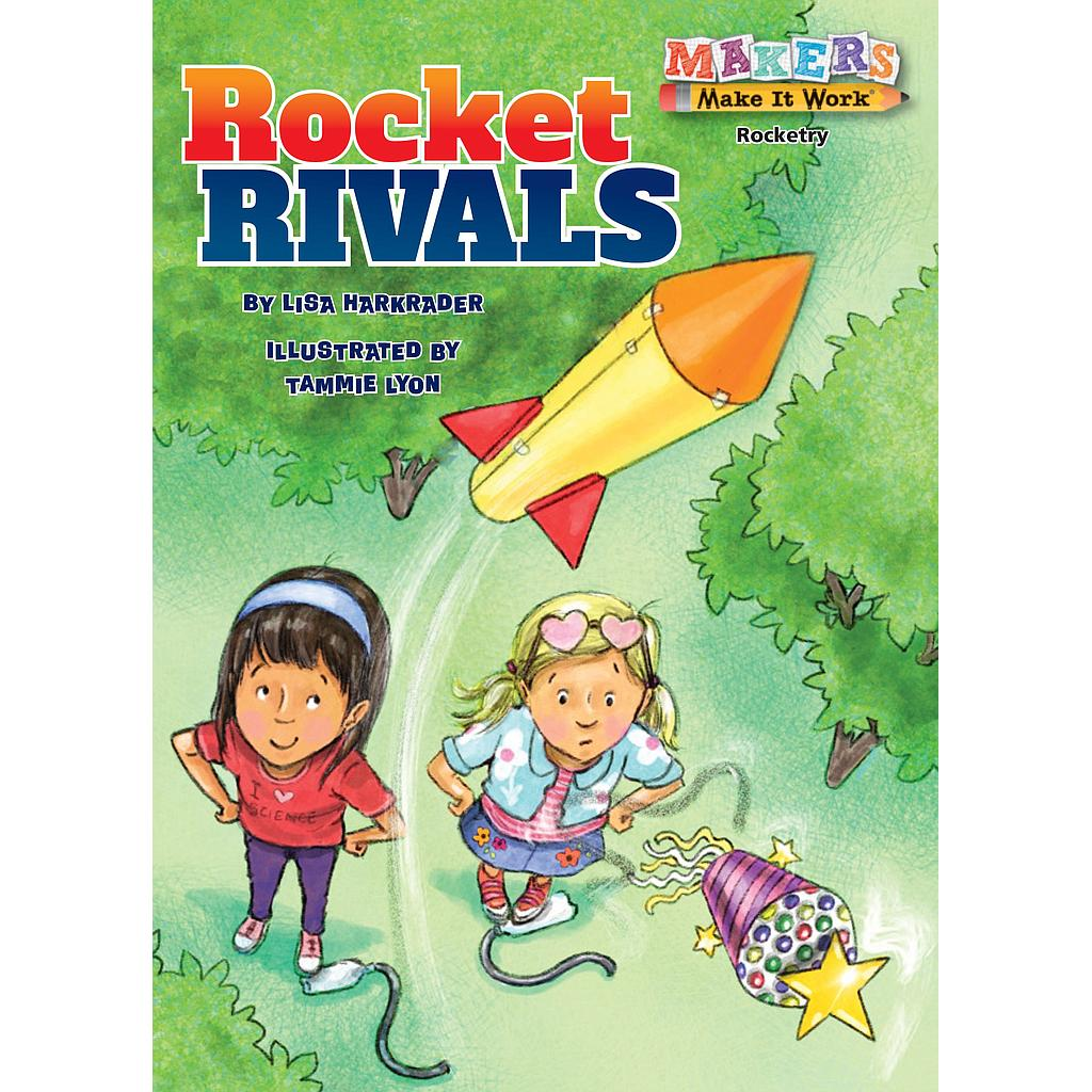 Makers Make It Work: Rocket Rivals - Rockets