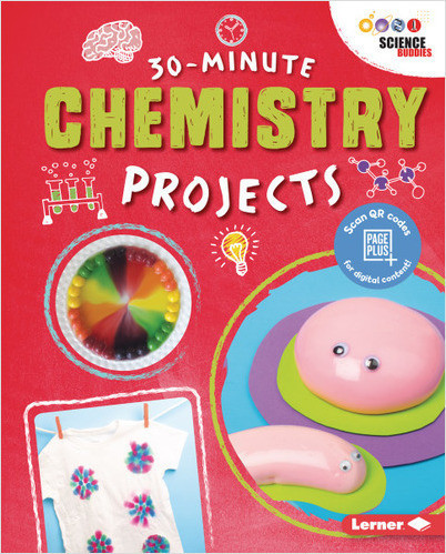 30-Minute Chemistry Projects