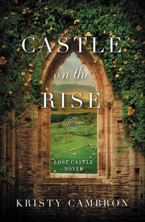 Castle on the Rise: The Lost Castle # 2