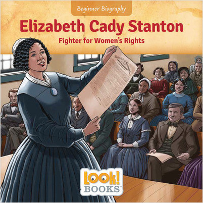 Beginner Biography (LOOK! Books): Elizabeth Cady Stanton