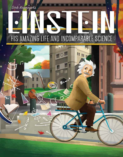 Einstein Board Game: His Amazing Life and Incomparable Science!