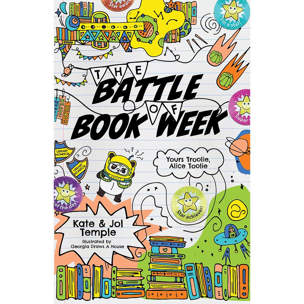 The Battle of Book Week: Yours Troolie, Alice Toolie # 3