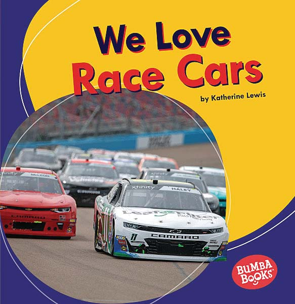 Bumba Books — We Love Cars and Trucks: We Love Race Cars