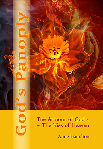 God's Panoply: The Armour of God/The Kiss of Heaven