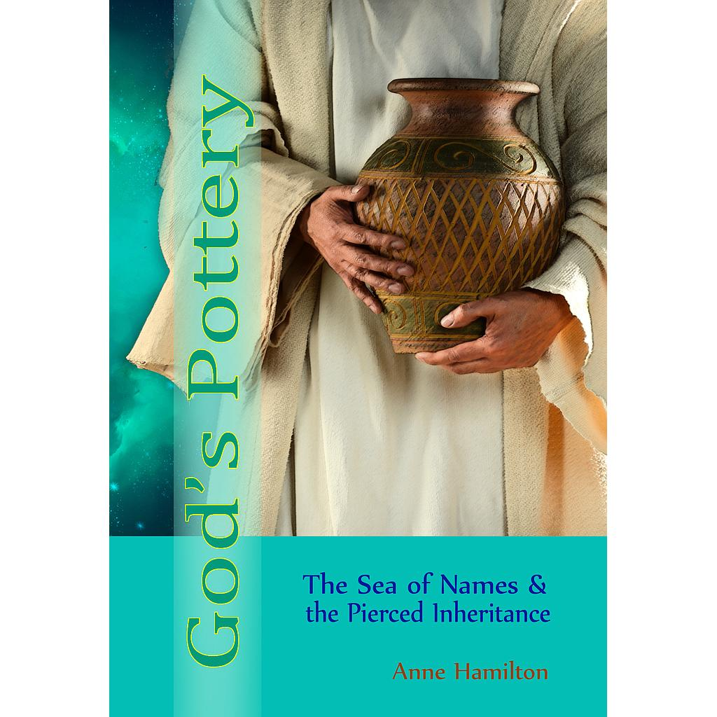God's Pottery: The Sea of Names & the Pierced Inheritance