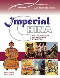 Ancient Asia: Imperial China - Timelines