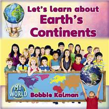Exploring My World: Let's Learn About Earth's Continents - I - RR:16
