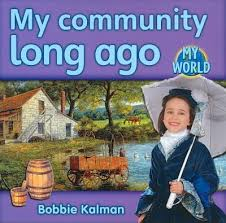 My World: My Community Long Ago - H - RR:14