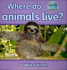 Animals in My World: Where Do Animals Live? - H - RR:14