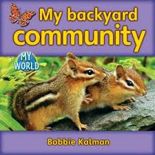 Animals in My World: My Backyard Community - H - RR:14