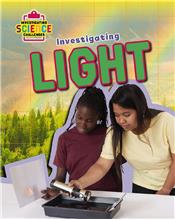 Investigating Science: Investigating Light