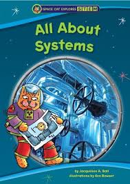 All About Systems - Space Cat Explores STEM