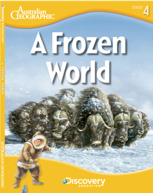 A Frozen World: Polar Regions (Discovery Education Stage 4)