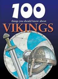100 Things You Should Know About Vikings