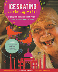 Ice Skating in The Taj Mahal: A Totally Non Depressing Looks at Poverty in Poems