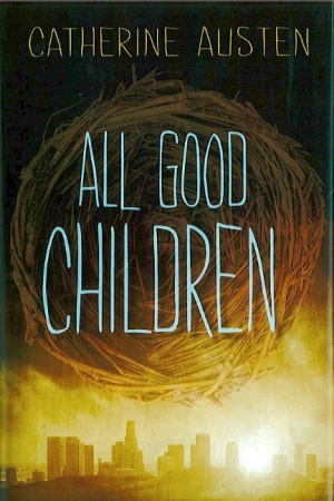 All Good Children (Orca Fiction)