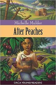 After Peaches (Orca Young Readers)