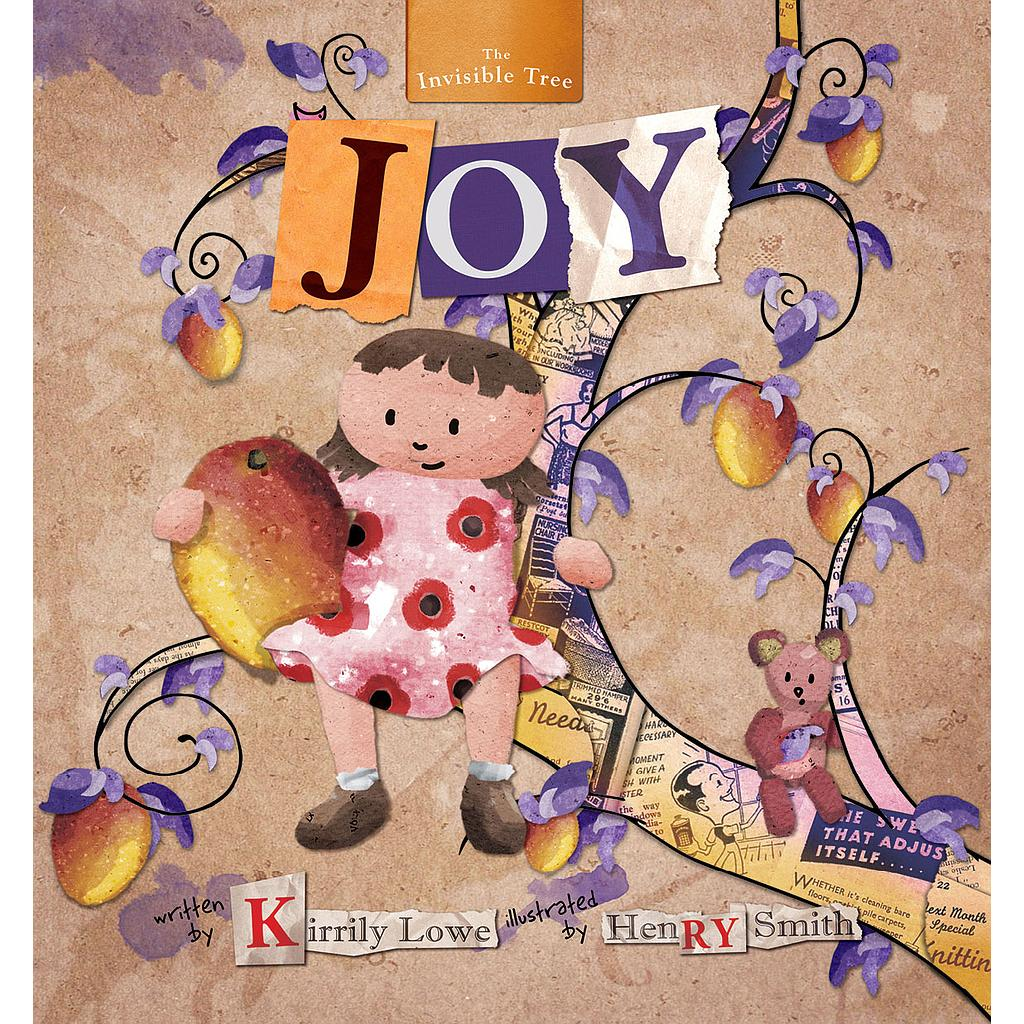 Joy: The Invisible Tree