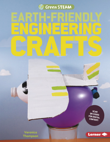 Green STEAM: Earth Friendly Engineering Crafts