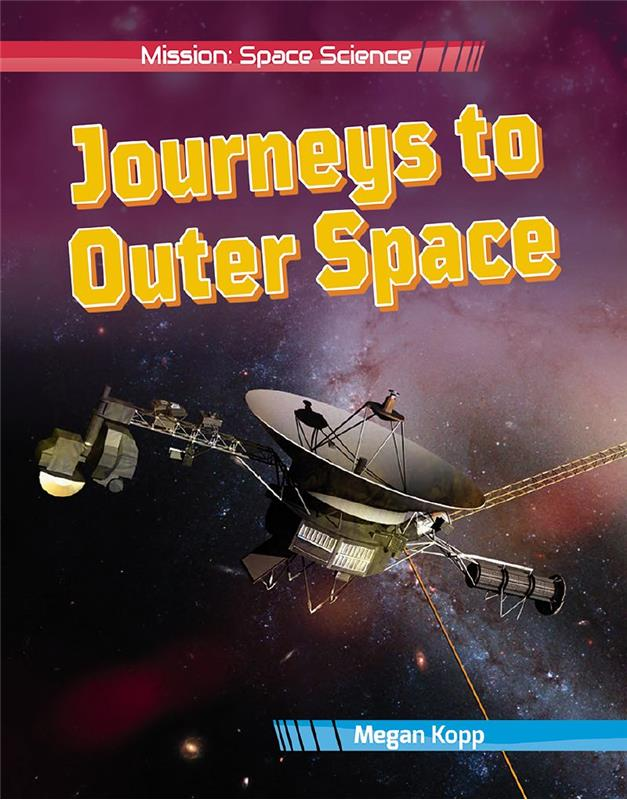 Journeys to Outer Space - Mission: Space Science