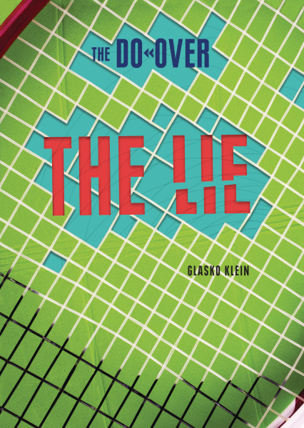 The Lie (The Do-Over)