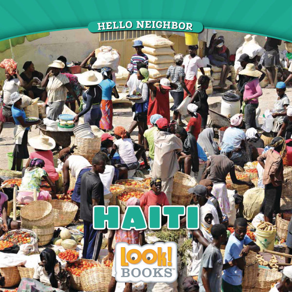 Hello Neighbor (LOOK! Books ) - Haiti