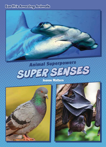 Core Content Science - Animal Superpowers: Super Senses