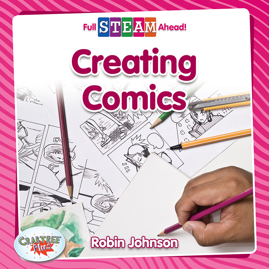 Full STEAM Ahead! - Arts in Action: Creating Comics