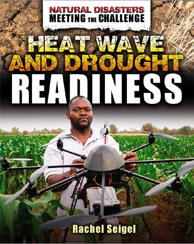 Natural Disasters: Meeting the Challenge: Heat Wave and Drought Readiness