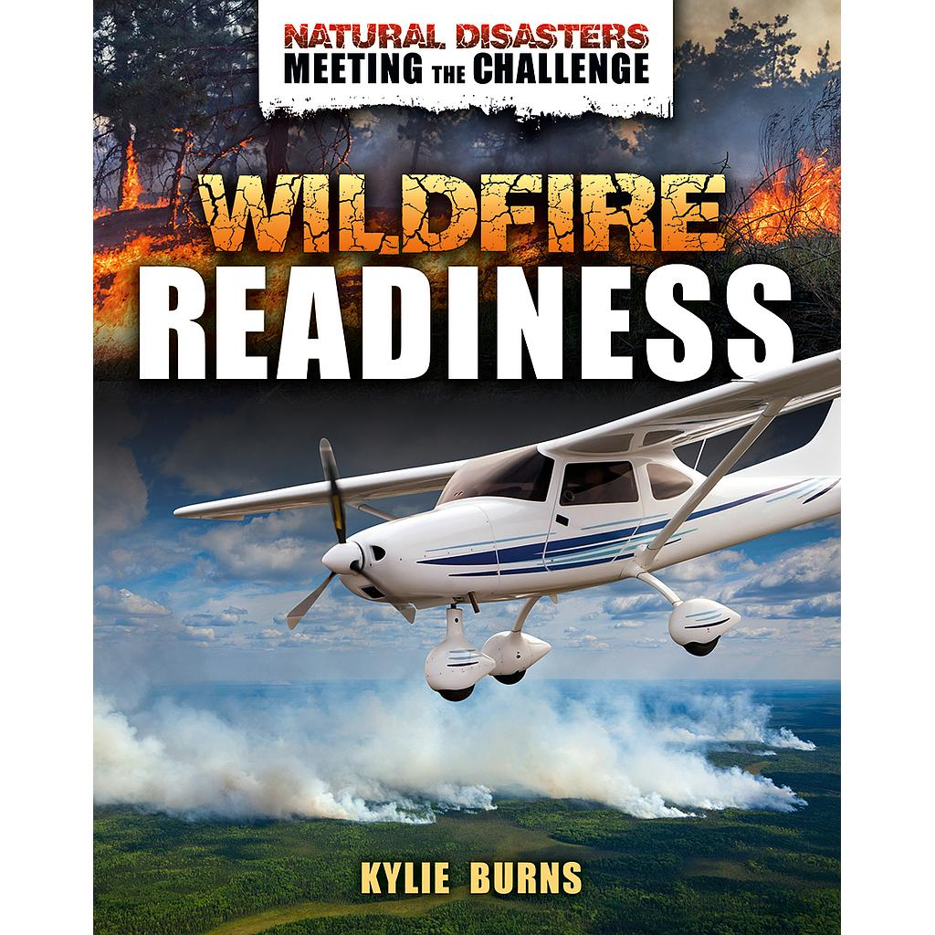 Natural Disasters - Meeting the Challenge: Wildfire Readiness