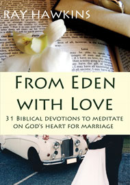 From Eden with Love: 31 Biblical Devotions to Meditate on God's Heart for Marriage